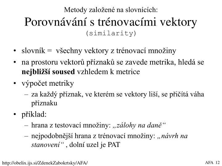 Metody založené na slovnících: