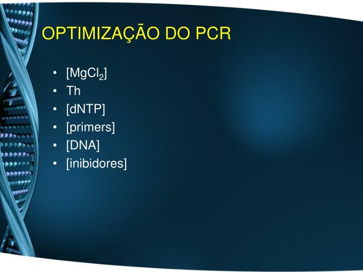 OPTIMIZAÇÃO DO PCR