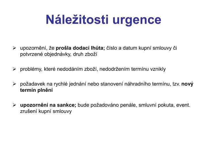 Náležitosti urgence