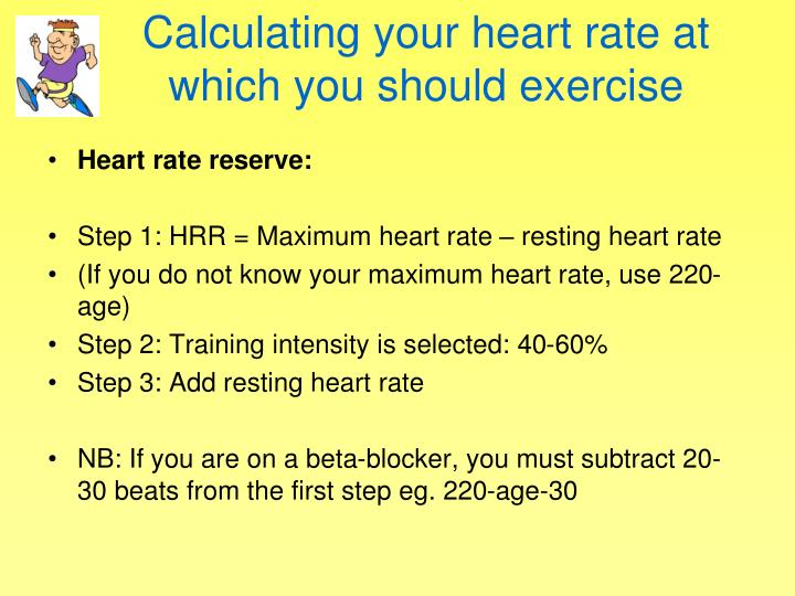 Calculating your heart rate at which you should exercise