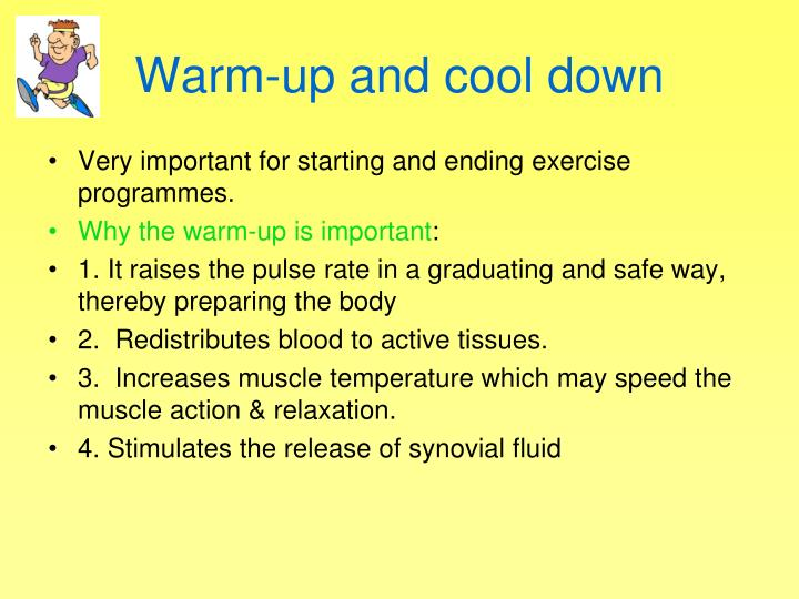 Warm-up and cool down