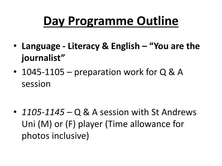 Day Programme Outline
