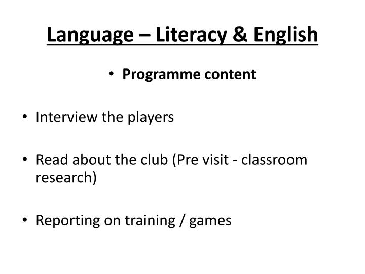 Language – Literacy & English