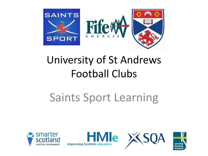 University of st andrews football clubs