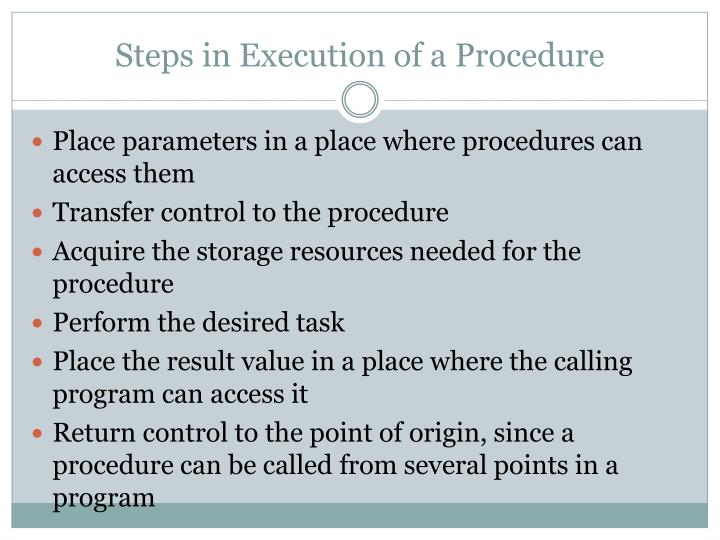 Steps in Execution of a Procedure
