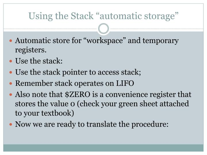 "Using the Stack ""automatic storage"""