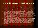 john b watson behaviorism
