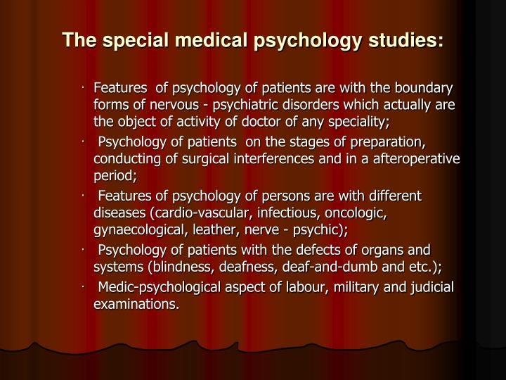 The special medical psychology studies: