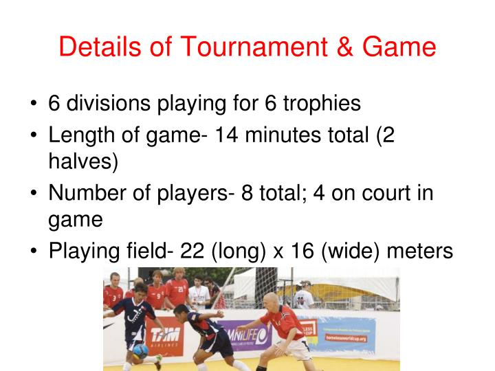 Details of Tournament & Game