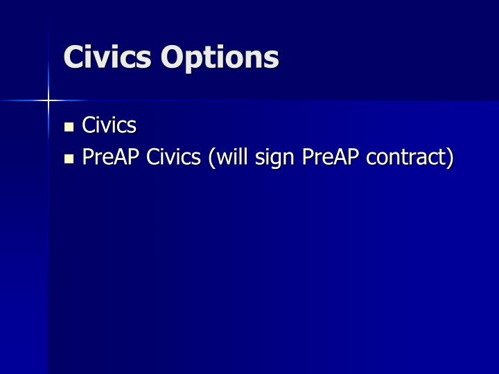 Civics Options
