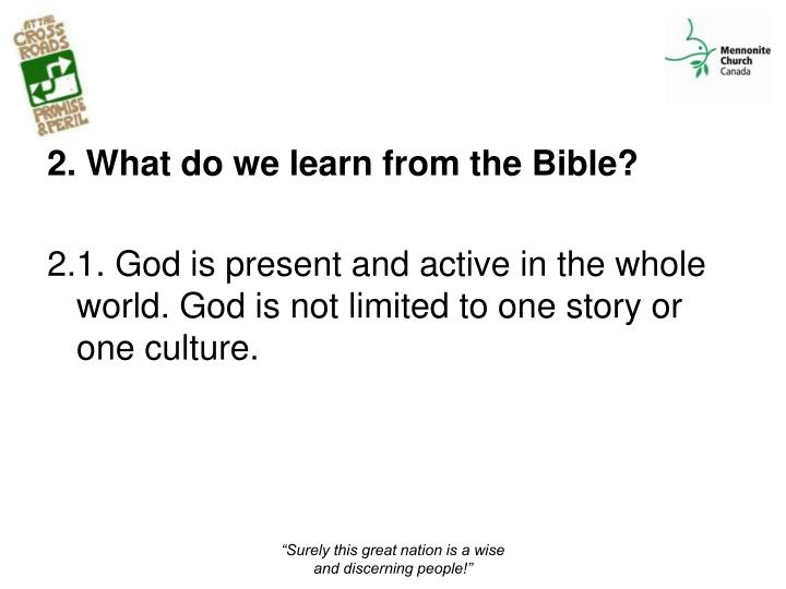 2. What do we learn from the Bible?