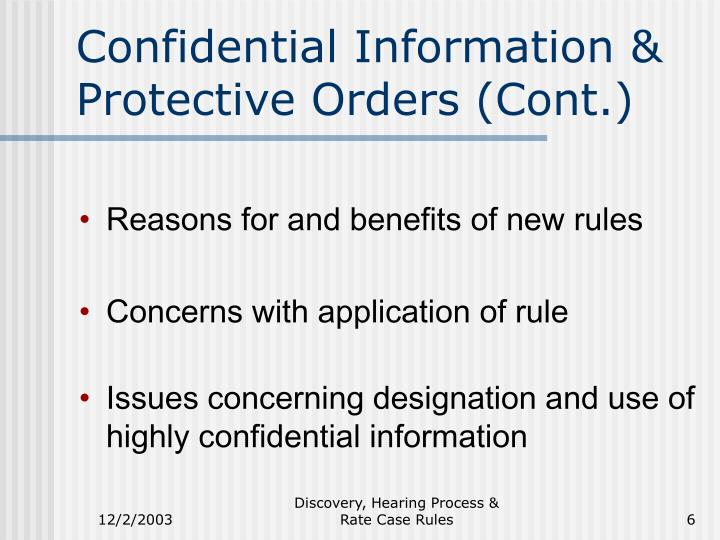Confidential Information & Protective Orders (Cont.)