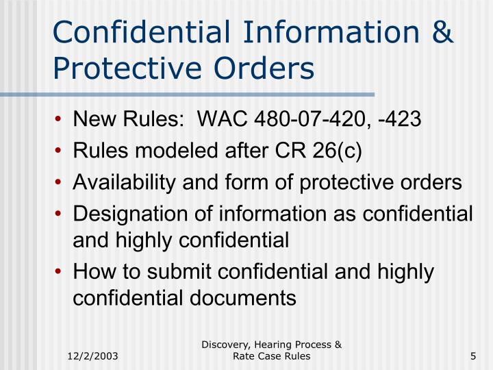 Confidential Information & Protective Orders