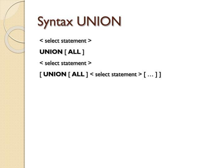 Syntax UNION