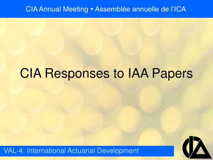Cia responses to iaa papers