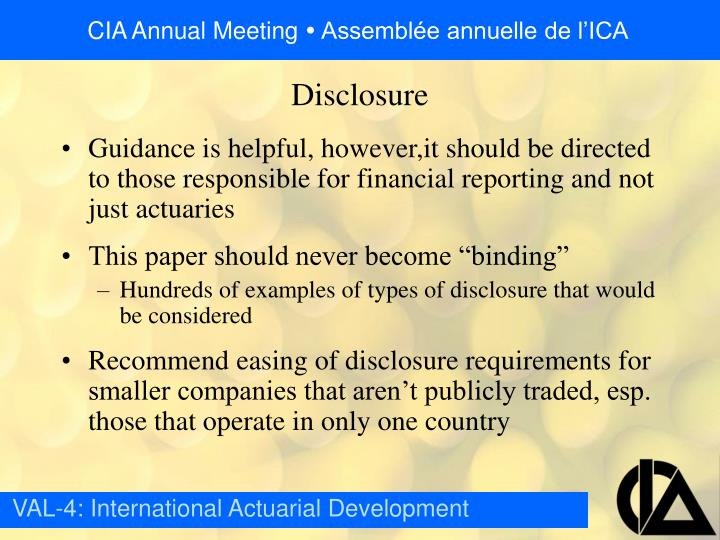 Guidance is helpful, however,it should be directed to those responsible for financial reporting and not just actuaries