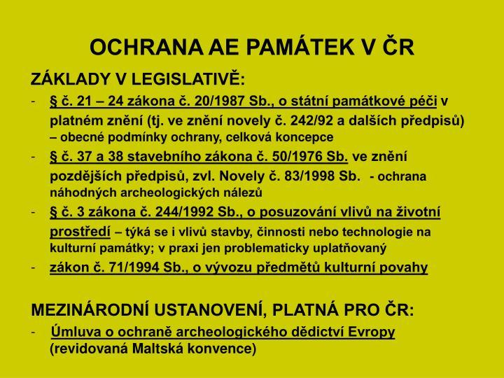 OCHRANA AE PAMÁTEK V ČR