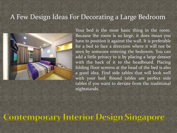 A Few Design Ideas For Decorating a Large Bedroom