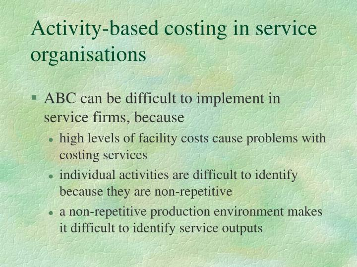 Activity-based costing in service organisations