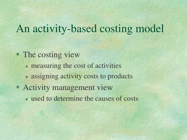 An activity-based costing model