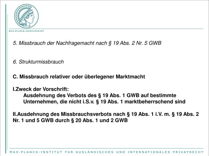 5. Missbrauch der Nachfragemacht nach § 19 Abs. 2 Nr. 5 GWB