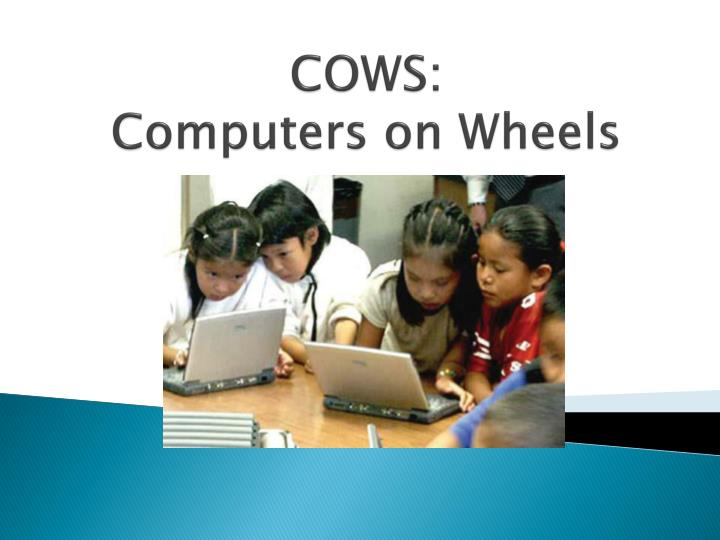 cows computers on wheels