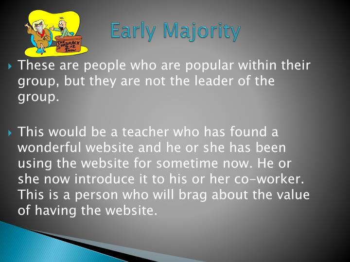 Early Majority