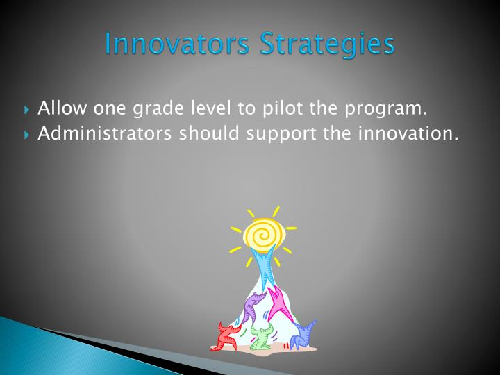 Allow one grade level to pilot the program.