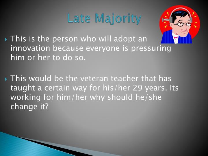 Late Majority