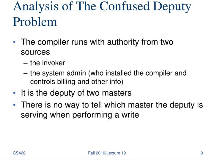 Analysis of The Confused Deputy Problem
