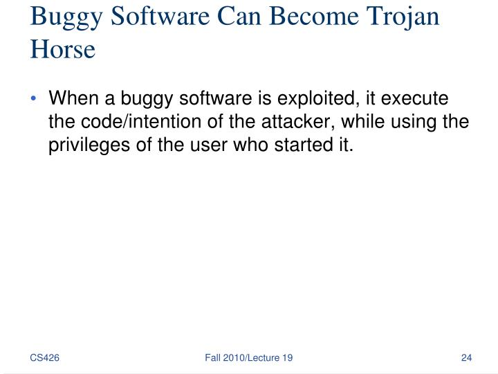 Buggy Software Can Become Trojan Horse