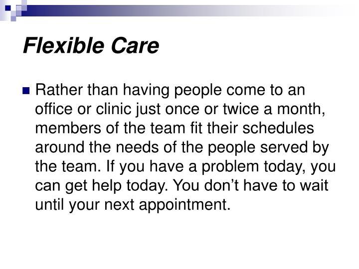 Flexible Care
