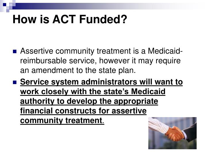 How is ACT Funded?