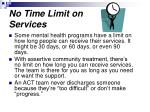 no time limit on services1