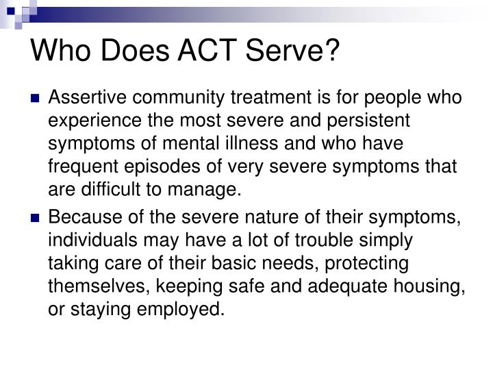 Who Does ACT Serve?