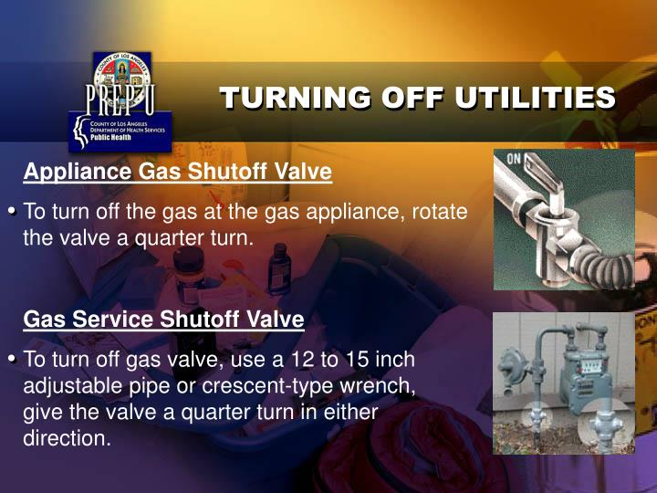 TURNING OFF UTILITIES