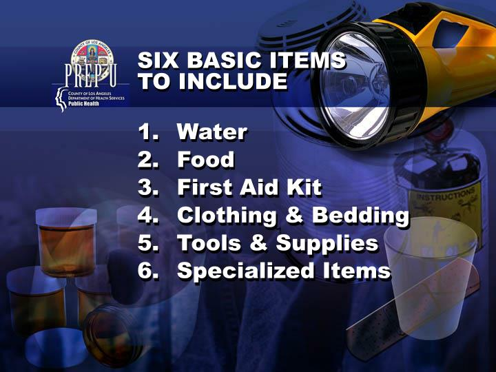SIX BASIC ITEMS TO INCLUDE
