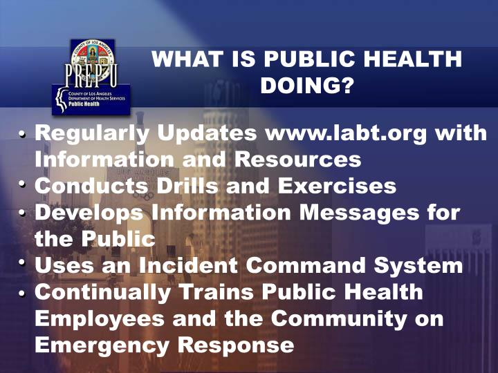 WHAT IS PUBLIC HEALTH DOING?