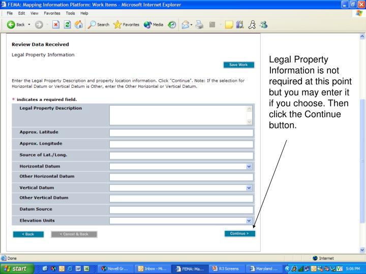 Legal Property Information is not required at this point but you may enter it if you choose. Then click the Continue button.