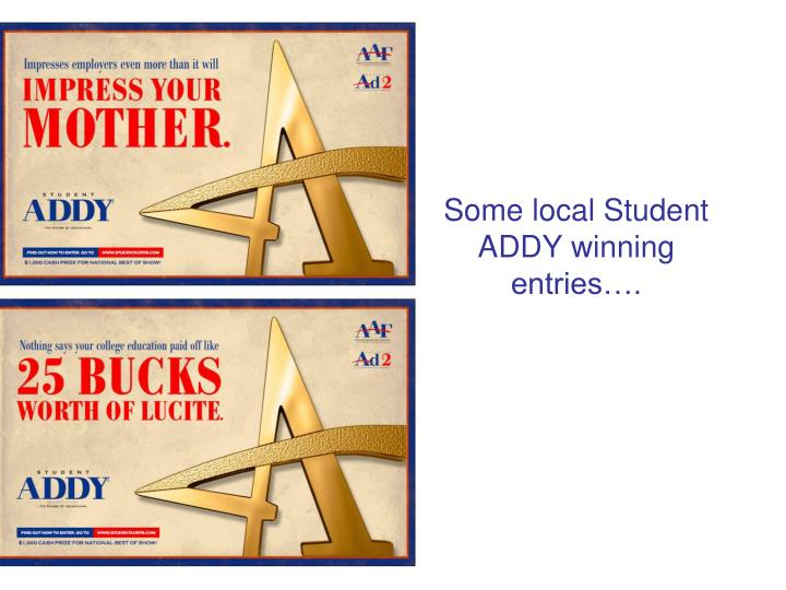Some local Student ADDY winning entries….