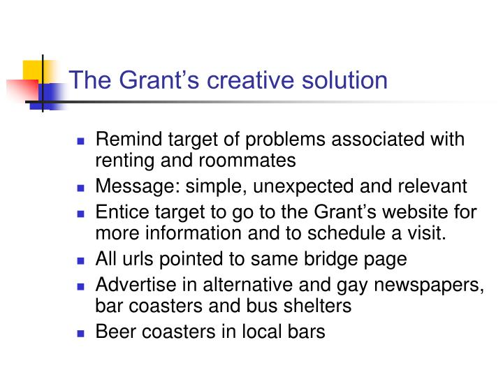 The Grant's creative solution