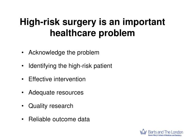 High-risk surgery is an important healthcare problem