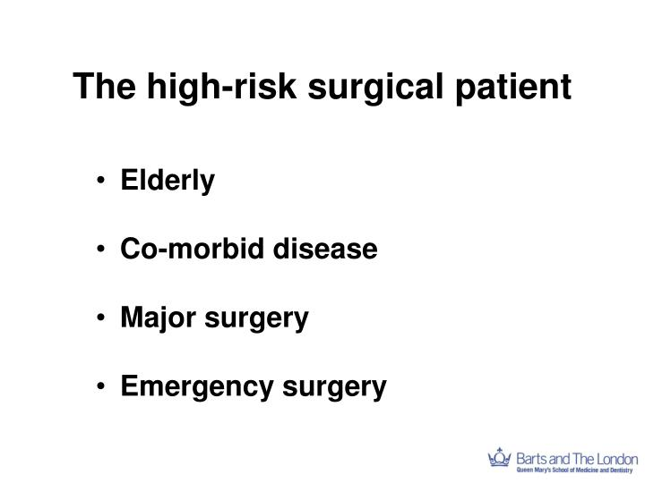 The high-risk surgical patient