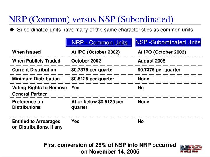 NRP (Common) versus NSP (Subordinated)