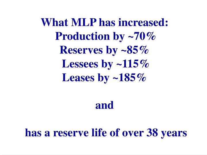 What MLP has increased: