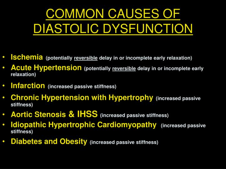 COMMON CAUSES OF DIASTOLIC DYSFUNCTION