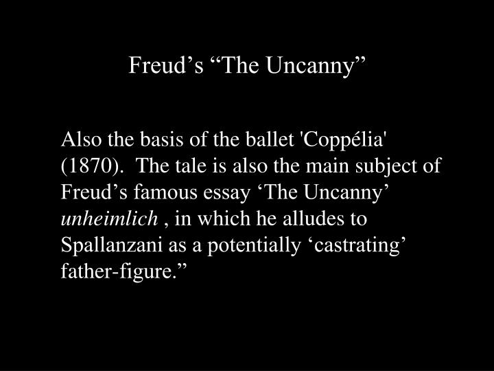 "Freud's ""The Uncanny"""