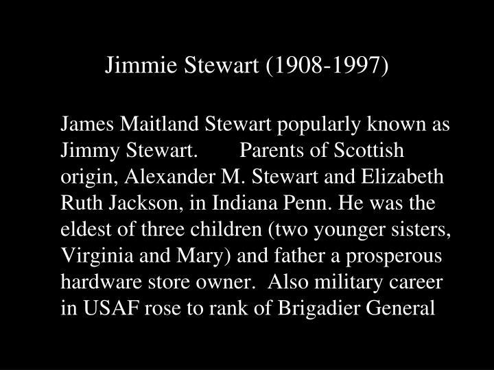 Jimmie Stewart (1908-1997)