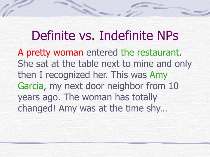 Definite vs. Indefinite NPs