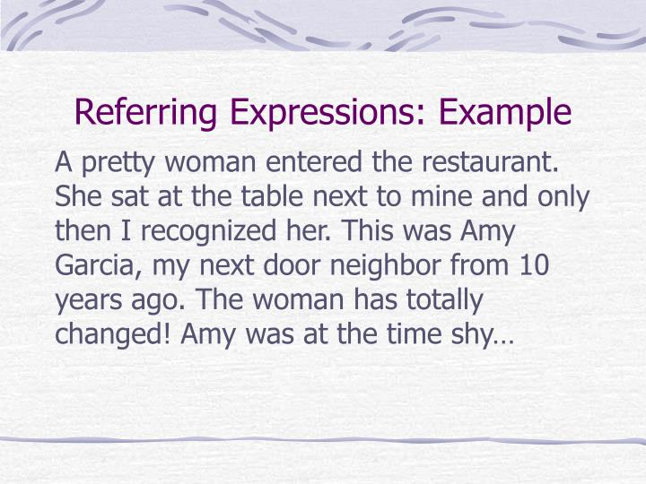 Referring expressions example